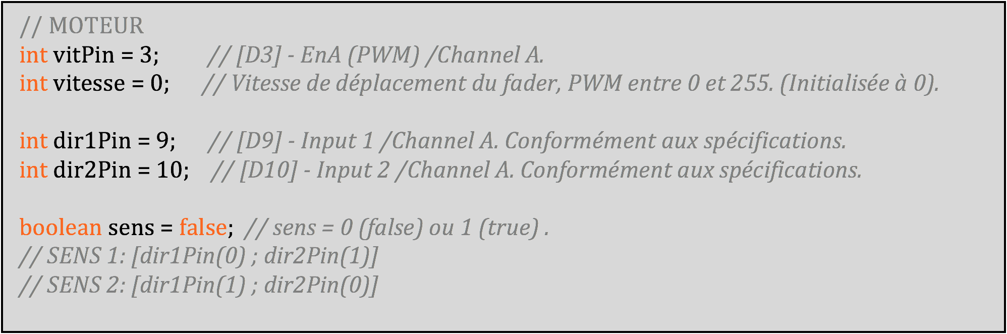 Initialisation des variables de contrôle du moteur.